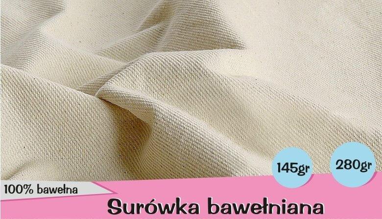 Tkaniny surowe, surówka bawełniana, drelich